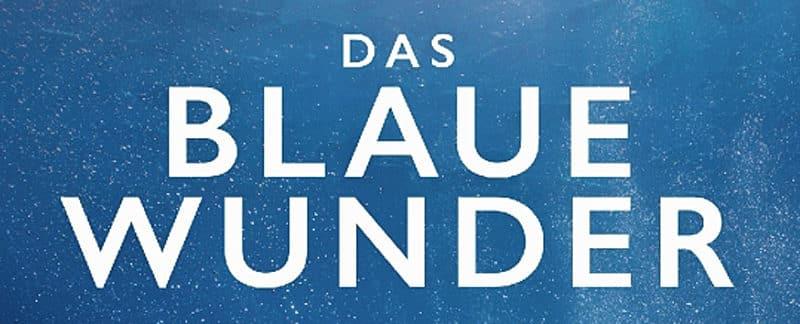 """""""Das blaue Wunder"""" von Frauke Bagusche"""