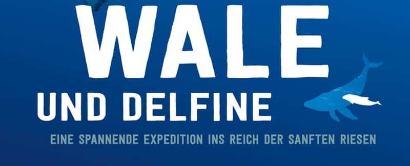 Wale und Delfine: Neues Kinderbuch von Ralf Kiefner.